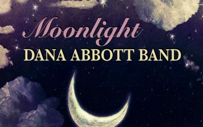 """Moonlight"" – Dana Abbott's New Studio Album"